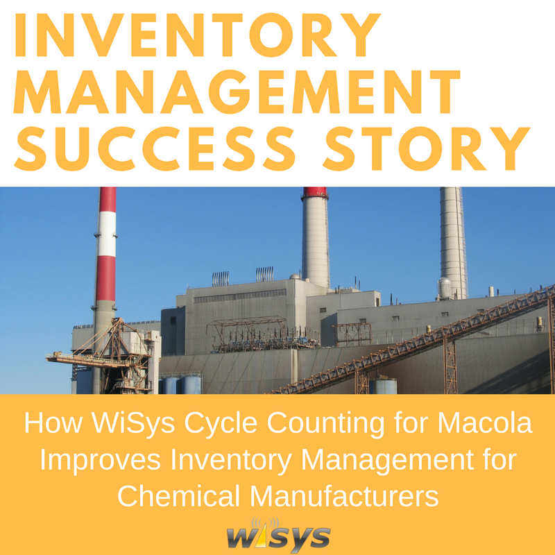 How WiSys Cycle Counting for Macola Improves Inventory Management for Chemical Manufacturers