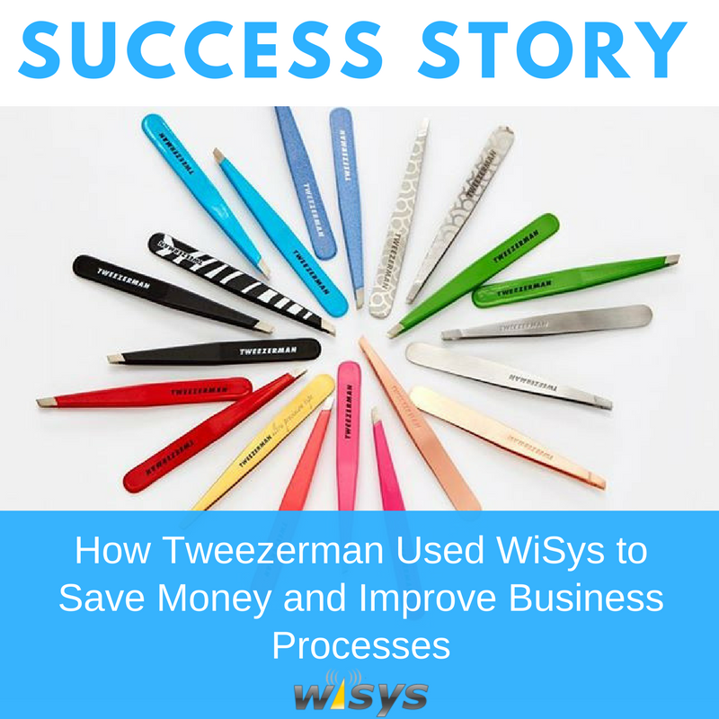How Tweezerman Used WiSys to Save Money and Improve Business Processes