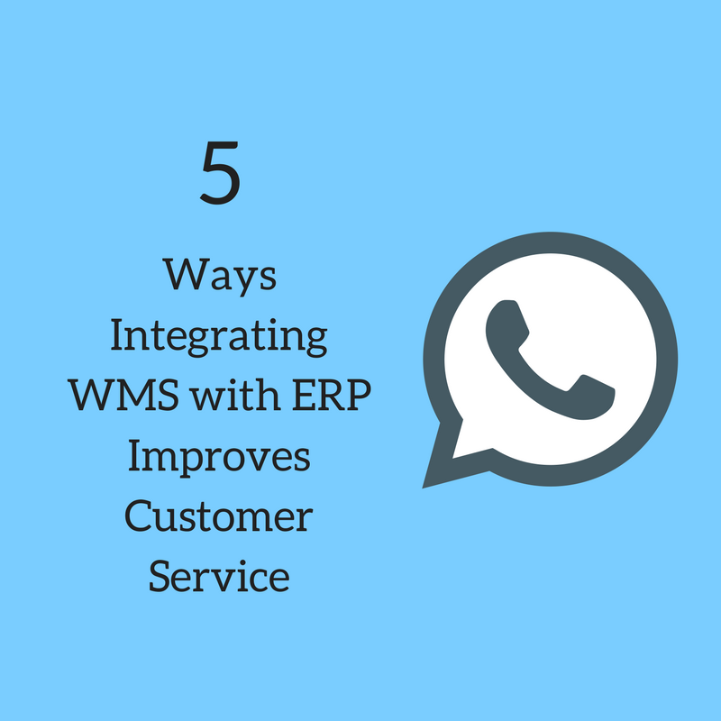 Five Ways Integrating WMS with ERP Improves Your Customer Service