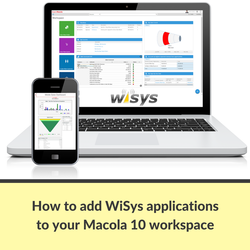 How to Add WiSys Applications to the Macola 10 Dashboard